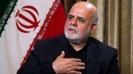 سفیر ایران در بغداد: دعوای ما و آمریکا در عراق رقم نخواهد خورد